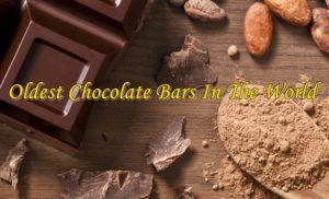 oldest chocolate bars